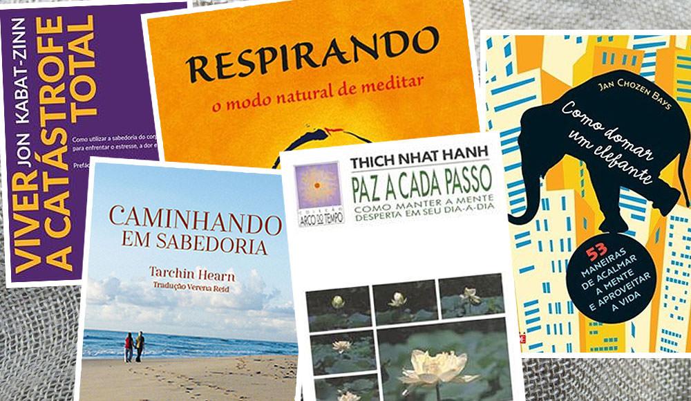 Os 5 melhores livros de Mindfulness